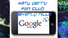 Katy Perry Fan Club | Beverly Hills Introduces Google Voice